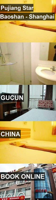 Hotel Pujiang Star Baoshan - Shanghai in Gucun, China. For more information, photos, reviews and best prices please follow the link. #China #Gucun #travel #vacation #hotel