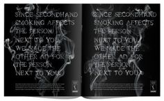 Print advertisement created by BBH, Brazil for ADESF, within the category: Public Interest, NGO. Smoking Facts, Person Drawing, Type Treatments, Say Hello, Funny Photos, Advertising, Smoke, Messages, Creative