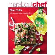 Livre de recettes Tex - Mex : 80 recettes épicées