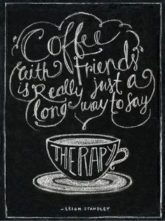 coffee with a friend....
