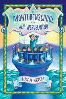 """Mijn recensie over """"De avonturenschool van juf Wervelwind"""" van Elise Primavera   http://www.ikvindlezenleuk.nl/2015/11/elise-primavera-de-avonturenschool-van-juf-wervelwind/"""