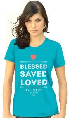 Blessed, Saved, Loved By Jesus, Missy Shirt, Blue, Medium  -