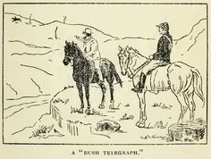 "The Bushrangers - The Eugowra Gold Escort Robbery - The Police in Pursuit of the Thieves - A ""Bush Telegraph"""
