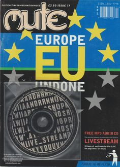 Neural [Archive] Mute - Issue 17 - Europe Undone Pauline Van Mourik Broekman and Simon Worthington Skycraper Digital Publishing http://archive.neural.it/init/default/show/2454
