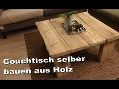 Couchtisch selber machen aus Holz - Sofatisch, Beistelltisch, Wohnzimmertisch selbst basteln / bauen - YouTube