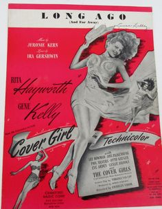 Vintage Sheet Music / Long Ago (And Far Away) Sheet Music by Jerome Kern and Ira Gershwin / Cover Girl staring Rita Hayworth and Gene Kelly