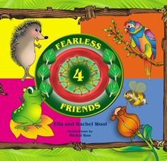 4 Fearless Friends | By Rachel Wool | Illustrations By Michal Ron | Published on Ourboox.com