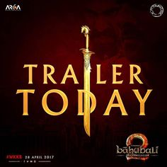 The day has finally arrived!! #Baahubali2Trailer #WKKB  #Baahubali #Baahubali2 #BaahubaliTheConclusion #Prabhas #SSRajamouli #RanaDaggubati #TamannahBhatia #AnushkaShetty #Sathyaraj #RamyaKrishnan #firstlook #poster #movieposter #firstlook #movie #film #celebrity #bollywood #bollywoodactress #bollywoodactor #bollywoodmovie #actor #actress #instalike #instacomment #filmywave