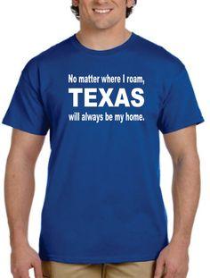 Texas Home T shirt tshirt shirt Texas Any STATE you by gulftees