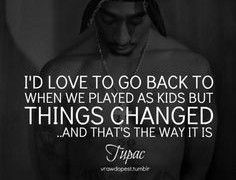 Tupac Song Quotes Tumblr Song Quotes Tumblr, Best Tupac Quotes, Trust Quotes, Thats The Way, Songs, Confidence Quotes, Song Books
