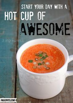 Hot Cup of Awesome (Paleo) | only 3 ingredients: chicken stock, coconut milk and red curry paste