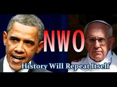 FINAL WARNING: Obama and Pope Francis Will Bring Biblical END TIMES [Ful...