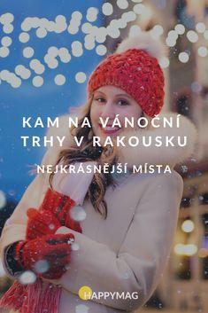 Navštivte pohádkové vánoční trhy v Rakousku a užijte si tu pravou atmosféru! Kam a kdy vyrazit na ty nejkrásnější najdete tady. #vanocnitrhy #rakousko #vanoce #trhy