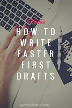 How to Write Faster First Drafts
