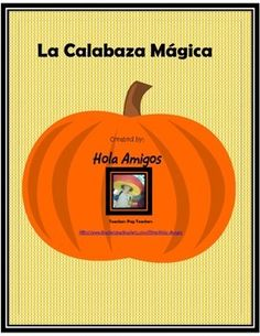 """.99 cents! This is an activity I look forward to every year! So fun for the children and me. I play the Harry Potter instrumental music as the kids come into the room, and then I perform """"math magic"""" in Spanish. Then my class can cut and create their own magic pumpkin to practice and share their with their friends and family. Learn Spanish and have fun!"""