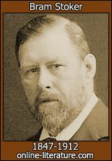 Bram Stoker, the literary genius who brought us Dracula.