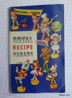 "Vintage cookbook.. ""Royal Gelatins and Puddings Royal Recipe Parade"". 171 Tapioca Pudding Recipes."