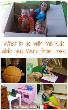 What to do with the Kids while you Work from Home