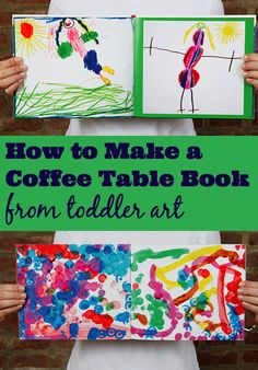 Turn your toddler's macaroni art into a coffee-table-worthy book.