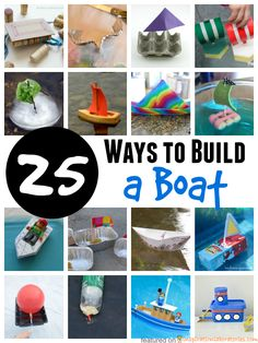 25 Ways to Build a Boat. Great STEM projects for kids!