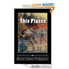 Thin Places  http://www.amazon.com/Thin-Places-ebook/dp/B009CAQ18Y
