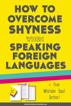 How to Overcome Shyness When Speaking a Foreign Language Too shy to speak a language? Read this post to learn How to Overcome Shyness When Speaking a Foreign Language and you'll be language confident in no time. Click through to get your free Mistake Goal Foreign Language Teaching, German Language Learning, Language Study, Classroom Language, Learn A New Language, Language Lessons, Ways Of Learning, Learning Italian, Learning Spanish