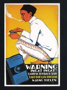 Tobacco Ad in Java Vintage Cigarette Ads, Vintage Ads, Vintage Posters, Vintage Photos, Old Advertisements, Retro Advertising, Old Commercials, Dutch East Indies, Old Ads
