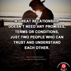 A great relationship doesn't need any promises, terms or conditions, just two people who can trust and understand each other. #relation #relationshipgoals #relationship #lovequotes #love #heart #lovely #relationshipquotes