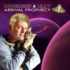 "DJoNemesis & Lilly, ""Arrival Prophecy"": Music Album, Pleyad Studios, 2017."