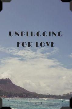 Unplugging for love on O'ahu, Hawaii!