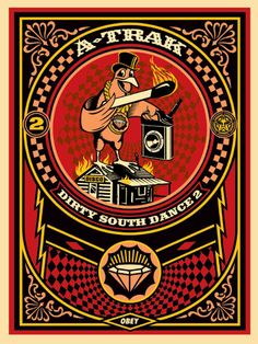 A-Track Dirty South Dance 2 by artist Shepard Fairey Limited Edition of 450 Release Date 2010 Manufacturer Obey Studios Markings Signed by Fairey and A-Track, Dated Dirty South, Shepard Fairey Art, Obey Art, Famous Art, Mural Art, Museum Of Fine Arts, Street Artists, Les Oeuvres, Collage