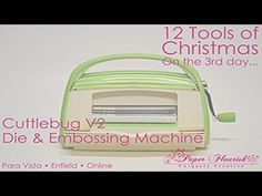 12 Tools of Christmas - Day Four. December 5 - Cuttlebug Die & Embossing Machine, $110 with free Embossing Folder. These and all other 12 Tools of Christmas items can be found here: http://www.paperflourish.com.au/12-tools.html