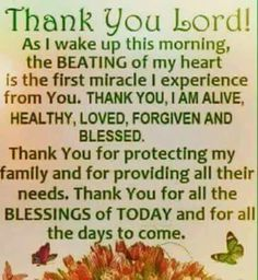 Lord I am greatful for every new day and each beautiful breath. Thank you Lord. I will strive to be a better person today than I was yesterday and I will love you and give thanks with every breath. Prayer Scriptures, Bible Prayers, Faith Prayer, God Prayer, Prayer Quotes, Faith In God, Catholic Prayers Daily, Prayer Room, Gratitude Quotes