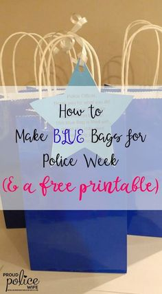 I love making things to show support for police officers. These BLUE bags rock! Police Girlfriend, Police Wife Life, Police Officer Gifts, Police Gifts, Law Enforcement Quotes, Police Wedding, Blessing Bags, National Police, Gifts For Office