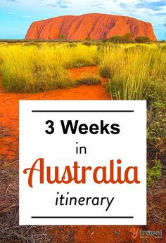 How to visit Australia in 3 weeks - an itinerary on places to visit, how long to stay in each location, things to see & do, where to sleep at night.: