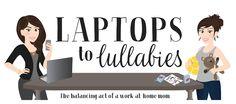Laptops to Lullabies