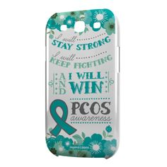 PCOS Awareness  Case for Galaxy S3 ($15.00)