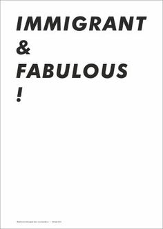 Print_Immigrant & Fabulous!