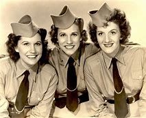 The Andrews Sisters patty, Maxine and Laverne