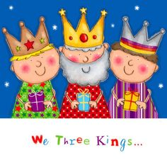 : Helen Poole - We three Kings Christmas Crafts For Kids, Christmas Ornaments, King Craft, We Three Kings, Xmas Wishes, Christmas Drawing, Church Crafts, People Illustration, Bible Crafts