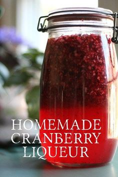 Fresh cranberries, vodka, sugar and water turn into this delicious Homemade Cranberry Liqueur with time doing most of the work! This makes wonderful Christmas gifts, poured into pretty bottles, it's. Homemade Liqueur Recipes, Homemade Alcohol, Homemade Liquor, Cocktail Drinks, Fun Drinks, Yummy Drinks, Alcoholic Drinks, Cocktails, Beverages