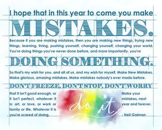 """Neil Gaiman inspirational quote """"I hope that in this year to come, you make mistakes.""""  Giclee Print"""