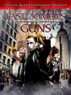 Fast Zombies with Guns 2009