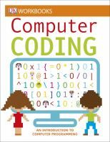 #ComputerCoding | Help your child get a head start on their future with DK Workbooks: Computer Coding, an innovative workbook that teaches children the basics of computer coding. Coding is a fun and creative way for children to improve their problem solving and critical thinking skills. -T