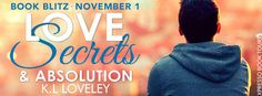 Love, Secrets and Absolution K. Loveley Publication date: November 2017 Genres: Adult, Contemporary People in the village gos. Obsessive Thoughts, Secrets And Lies, Ya Books, Unconditional Love, Blitz, Book Review, Teaser, Psychology, The Secret