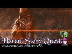 Harani Story Quests - Episode 02: Dangerous Contents
