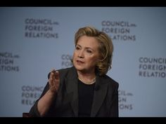 Hillary Clinton Interview with Richard Haass • Council on Foreign Relations • 12 June 2014 https://www.youtube.com/watch?v=BKzRgYq3uNM