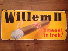 Oud emaille reclamebord Willem 2