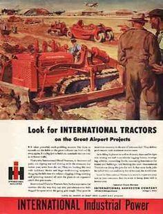 International Diesel Red Tractor 1945 R. Retro Advertising, Vintage Advertisements, Vintage Ads, Vintage Posters, International Tractors, International Harvester, Old Lorries, Heavy Equipment, Mining Equipment