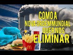 COMO A NOVA ORDEM MUNDIAL QUER NOS ELIMINAR - YouTube